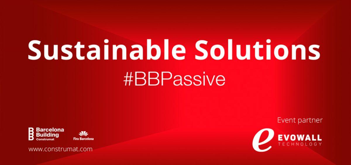BBPassive Sustainable Solutions, la zona de solucions sostenibles a Construmat