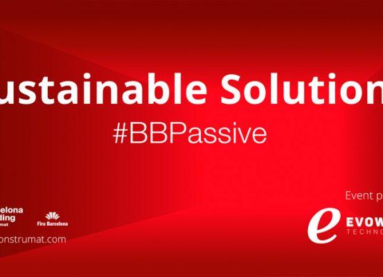 BBPassive Sustainable Solutions, la zona de soluciones sostenibles en Construmat